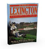 The Battle of Lexington A Sermon and Eyewitness Narrative