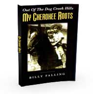 Out of the Dog Creek Hills: My Cherokee Roots