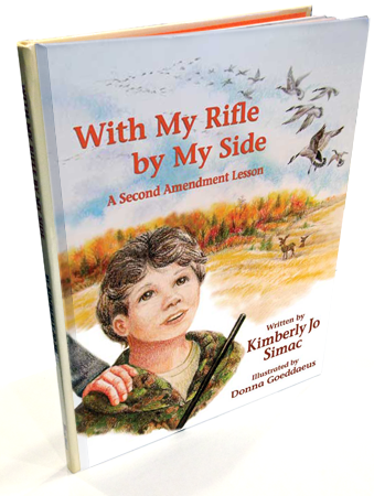 With My Rifle By My Side: A Second Ammendment Lesson