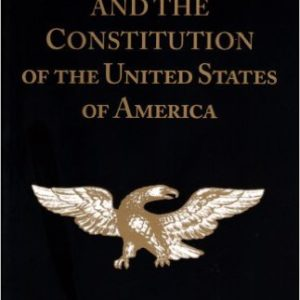 The Bible and the Constitution: A Primer of American Liberty