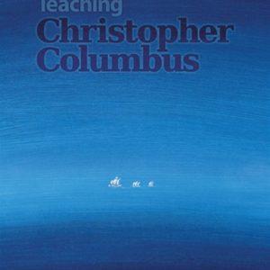 Teaching Christopher Columbus